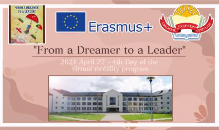 """Erasmus+ KA2 strateginių partnerysčių projektas """"From a dreamer to a leader"""" (4 diena)"""