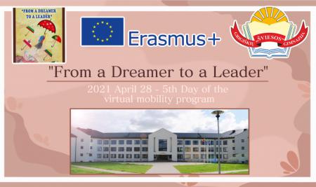"""Erasmus+ KA2 strateginių partnerysčių projektas """"From a dreamer to a leader"""" (5 diena)"""