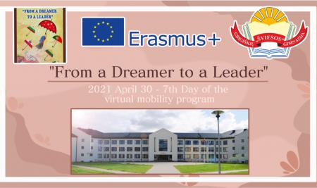 """Erasmus+ KA2 strateginių partnerysčių projektas """"From a dreamer to a leader"""" (7 diena)"""